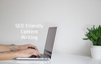 SEO Friendly Content Writing Tips For Better Content Marketing